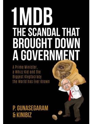 1MDB: The Scandal That Brought Down a Government(英文版)