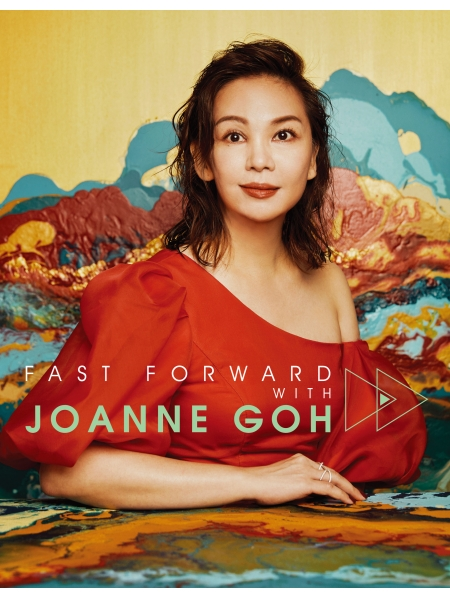 Fast Forward with Joanne Goh